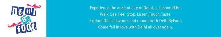 Delhi By Foot
